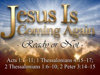 Jesus Is Coming Again Ready or Not.001.jpeg