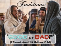 Traditions Good or Bad.001.jpeg